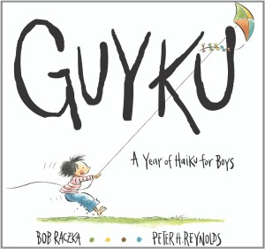 Guyku: A Year of Poetry for Boys