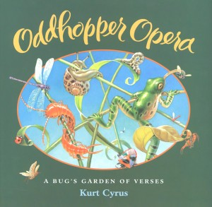 Oddhopper Opera, by Kurt Cyrus
