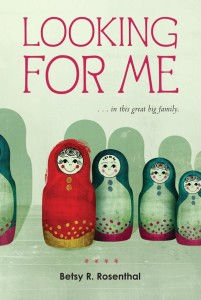 Looking for Me in this great big family by Betsy Rosenthal