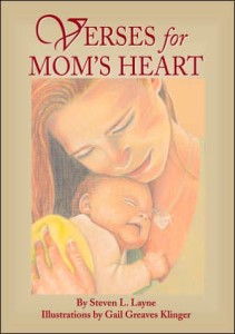 Verses for Mom's Heart by Steven Layne