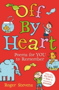 Off by Heart: Poems for YOU to Remember