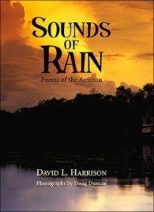 Sounds of Rain: Poems of the Amazon by David L. Harrison