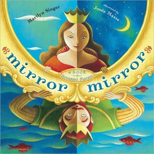 Mirror Mirror: A Book of Reversible Verse by Marilyn Singer